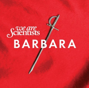 Couverture de l'album Barbara, du groupe We Are Scientists
